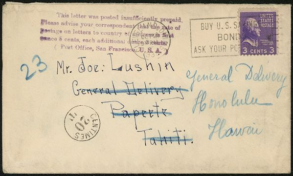 Mailers Occasionally Tried To Send Letters Abroad With Three Cents Postage Instead Of Five This Letter Was One Those Sent Tahiti Underpaid And
